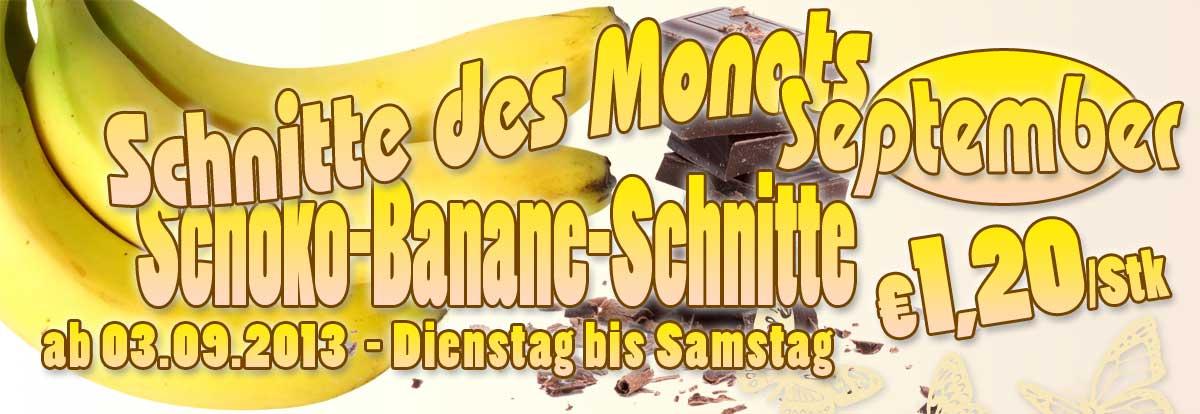 Schoko – Banane – Schnitte – Kuchen Angebot September 2013